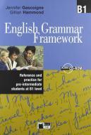 English grammar framework. B1. Per le Scuole superiori. Con CD-ROM