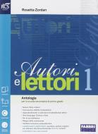 Autori e lettori. Quaderno-Traguardo delle competenze. Per la Scuola media. Con espansione online vol.1