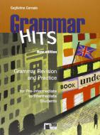 Grammar hits. For pre-intermediate to intermediate students. Per le Scuole superiori