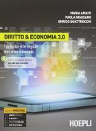 Diritto & economia 3.0. Per le Scuole superiori. Con e-book. Con espansione online