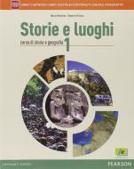 Storie e luoghi. Per le Scuole supeiori. Con e-book. Con espansione online vol.1