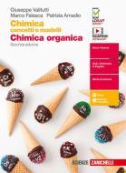 Chimica: concetti e modelli. Chimica organica. Per le Scuole superiori. Con Contenuto digitale (fornito elettronicamente)