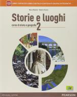Storie e luoghi. Per le Scuole superiori. Con e-book. Con espansione online vol.2
