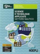 Scienze e tecnologie applicate settore nautico. Per gli Ist. tecnici. Con e-book. Con espansione online
