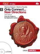 Only connect... new directions. Per le Scuole superiori. Con CD-ROM. Con espansione online vol.1