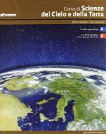 Corso di scienze del cielo e della terra. Vol. 1-2. Con espansione online. Per le Scuole superiori