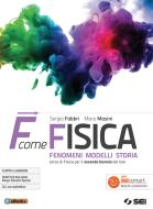 F come fisica. Per il secondo biennio dei Licei. Con ebook. Con espansione online vol.1