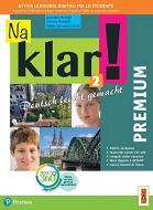 Na klar! Premium. Deutsch leicht gemacht. Per la Scuola media. Con app. Con e-book. Con espansione online vol.2