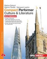 Compact performer. Culture & literature. Per le Scuole superiori. Con espansione online