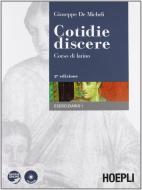 Cotidie discere. Corso di latino. Eserciziario. Con espansione online. Per i Licei e gli Ist. magistrali. Con CD-ROM vol.1