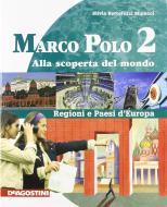 Marco Polo. Con Atlante con carte mute. Per la Scuola media. Ediz. illustrata. Con espansione online vol.2