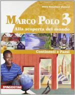 Marco Polo. Con Atlante con carte mute. Per la Scuola media. Ediz. illustrata. Con espansione online vol.3