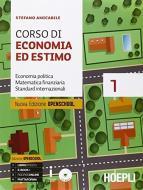 Corso di economia ed estimo. Vol. 1-2. Per gli Ist. tecnici per geometri. Con e-book. Con espansione online