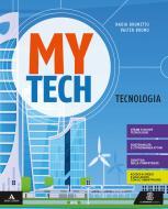 Mytech. Tecnologia. Per la Scuola media. Con e-book. Con espansione online. Con Libro: Atlante-Disegno