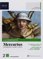 Mercurius. Letteratura e lingua latina. (Adozione tipo B). Per le Scuole superiori. Con ebook. Con espansione online vol.2