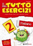 Il mio tutto esercizi italiano. Per la Scuola elementare vol.2