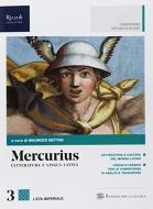 Mercurius. Letteratura e lingua latina. (Adozione tipo B). Per le Scuole superiori. Con ebook. Con espansione online vol.3