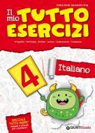 Il mio tutto esercizi italiano. Per la Scuola elementare vol.4