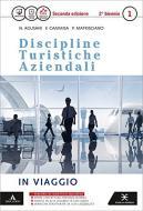 D.T.A. Discipline turistiche aziendali. Per le Scuole superiori. Con e-book. Con espansione online vol.1