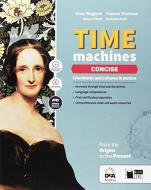 Time machine concise. Per le Scuole superiori. Con e-book. Con espansione online. Con DVD-ROM