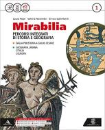 Mirabilia. Con atlante. Per i Licei e gli Ist. magistrali. Con e-book. Con espansione online vol.1