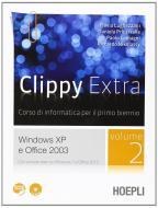 Clippy extra. Windows XP-Office 2003. Con espansione online. Per le Scuole superiori. Con CD-ROM vol.2