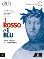 Il rosso e il blu. Per gli Ist. tecnici e professionali. Con e-book. Con espansione online vol.1