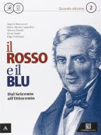 Il rosso e il blu. Per gli Ist. tecnici e professionali. Con e-book. Con espansione online vol.2
