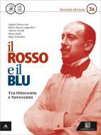 Il rosso e il blu. Per gli Ist. tecnici e professionali. Con e-book. Con espansione online vol.3