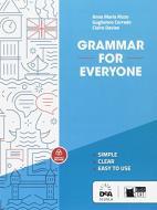 Grammar for everyone. Per le Scuole superiori. Con espansione online