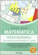 Matematica. Prove nazionali. Per la Scuola media