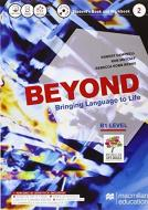Beyond. Vol. B1. Buil up to beyond. Per le Scuole superiori. Con CD Audio formato MP3. Con e-book. Con espansione online
