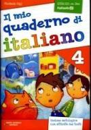 Il mio quaderno di italiano. Per la Scuola elementare vol.4