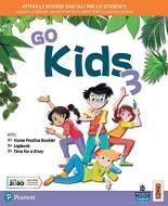Go kids. Per la 3ª classe elementare. Con e-book. Con espansione online