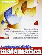 I principi della matematica. Per la Scuola media. Con e-book. Con espansione online vol.4