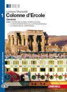 Colonne d'Ercole. Geostoria. Per le Scuole superiori. Con e-book. Con espansione online vol.1