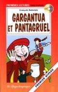 Gargantua et Pantagruel. Con audiolibro. CD Audio