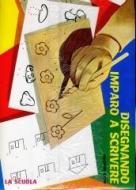 Disegnando imparo a scrivere vol.2