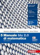 Manuale blu 2.0 di matematica. Per le Scuole superiori. Con e-book. Con espansione online vol.5