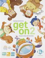 Get on. Per la Scuola elementare. Con e-book. Con espansione online vol.2