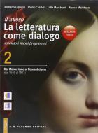 Il nuovo Letteratura come dialogo. Ediz. rossa. Per le Scuole superiori. Con e-book. Con espansione online vol.2