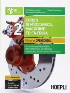 Corso di meccanica, macchine ed energia. Ediz. openschool. Con espansione online. Per gli Ist. tecnici industriali. Con e-book vol.2