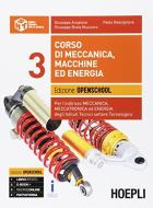 Corso di meccanica, macchine ed energia. Ediz. openschool. Per gli Ist. tecnici industriali. Con e-book. Con espansione online vol.3