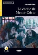 Le comte de Monte-Cristo. Livello B1. Con app. Con CD-Audio