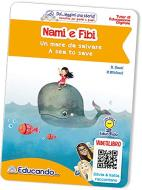 Nami e Fibi. Un mare da salvare-A sea to save