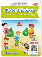 Storie di ecologia. Storie di ieri e storie di oggi