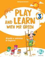 Play and learn with Mr Green. Per la Scuola elementare vol.3