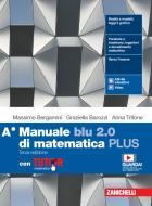 Manuale blu 2.0 di matematica. Ediz. PLUS. Con Tutor. Per le Scuole superiori. Con e-book. Con espansione online vol.A