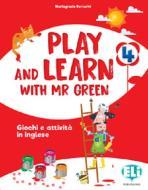Play and learn with Mr Green. Per la Scuola elementare vol.4