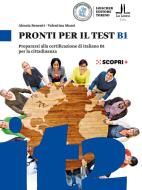Pronti per il test B1. Prepararsi alla certificazione di italiano B1 per la cittadinanza. Con espansione online